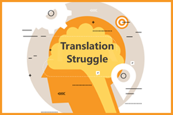Translation Struggle